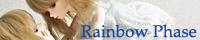 Rainbow Phase
